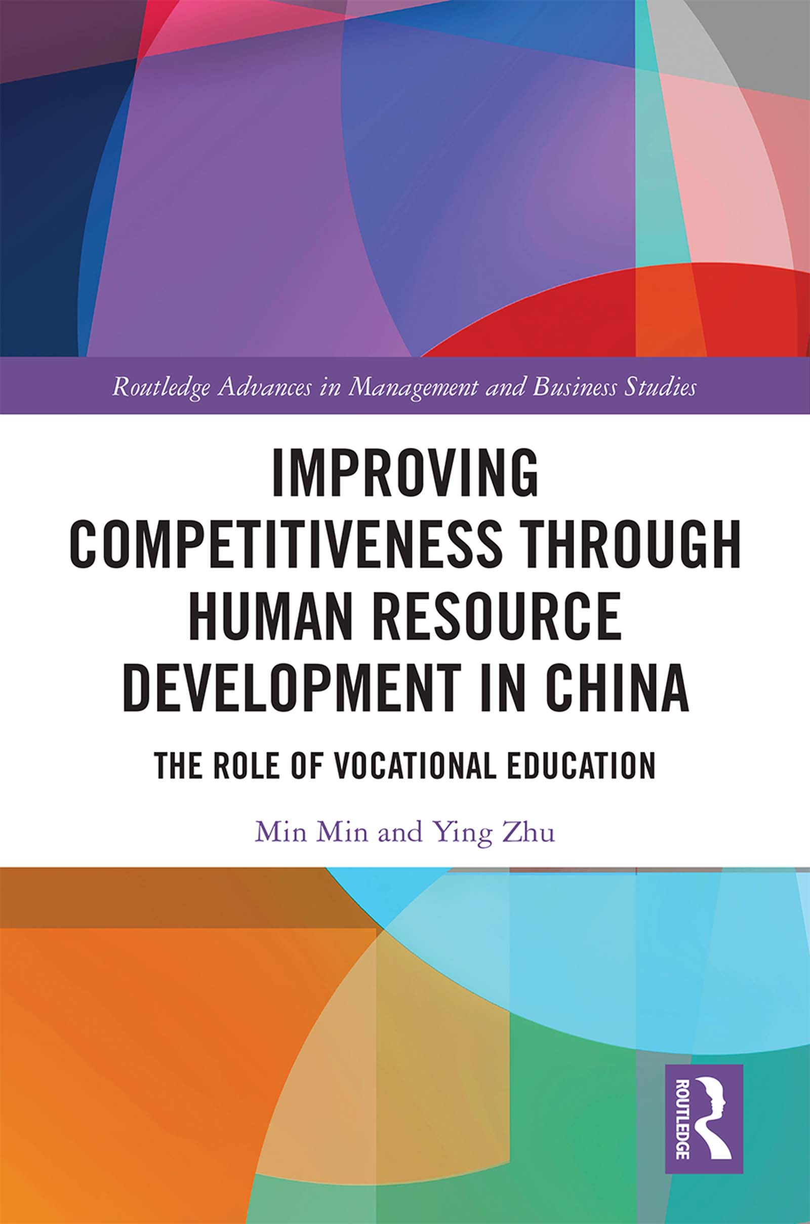 Improving Competitiveness through Human Resource Development in China: The Role of Vocational Education book cover