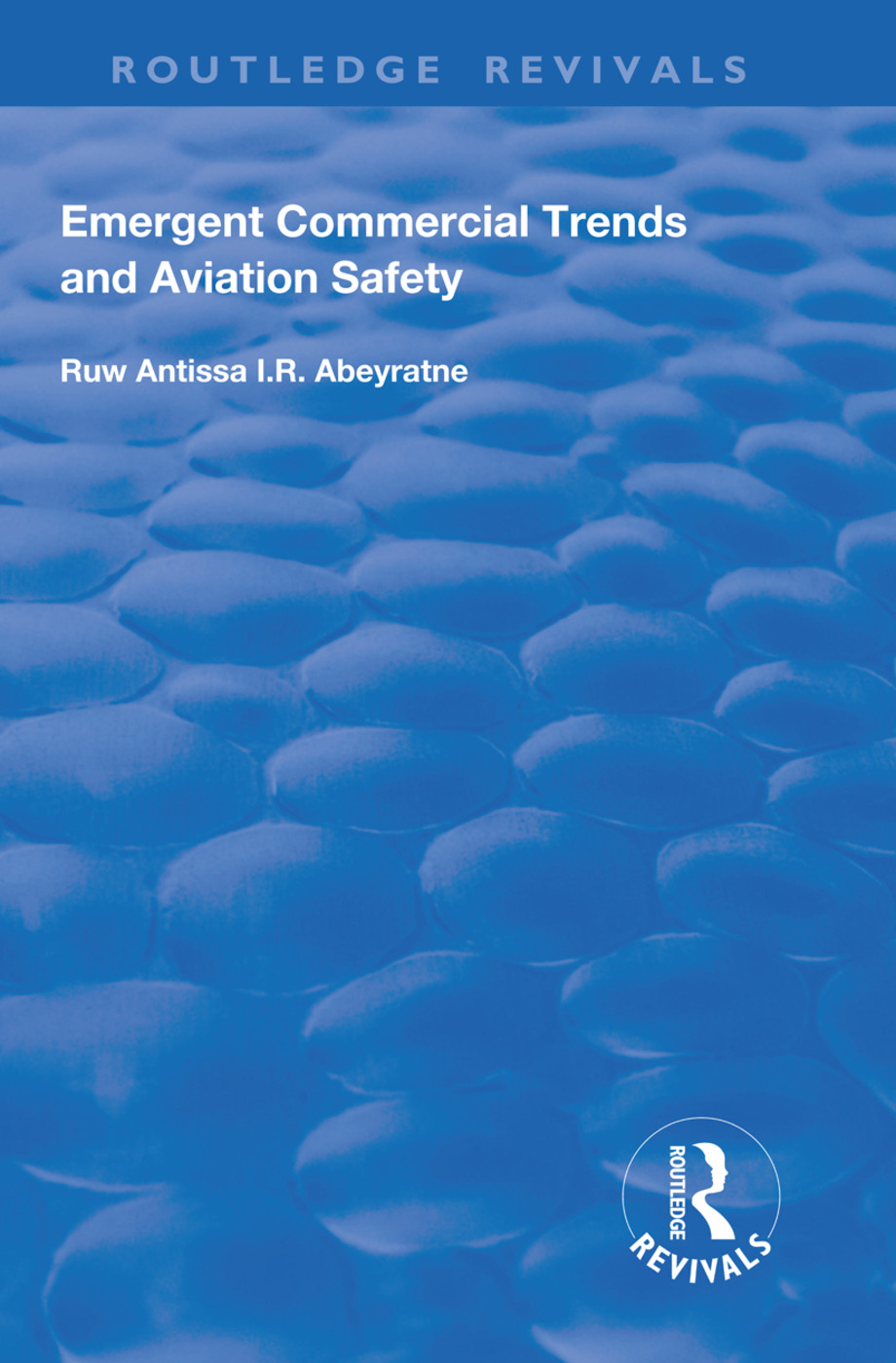 Emergent Commercial Trends and Aviation Safety: 1st Edition (Paperback) book cover