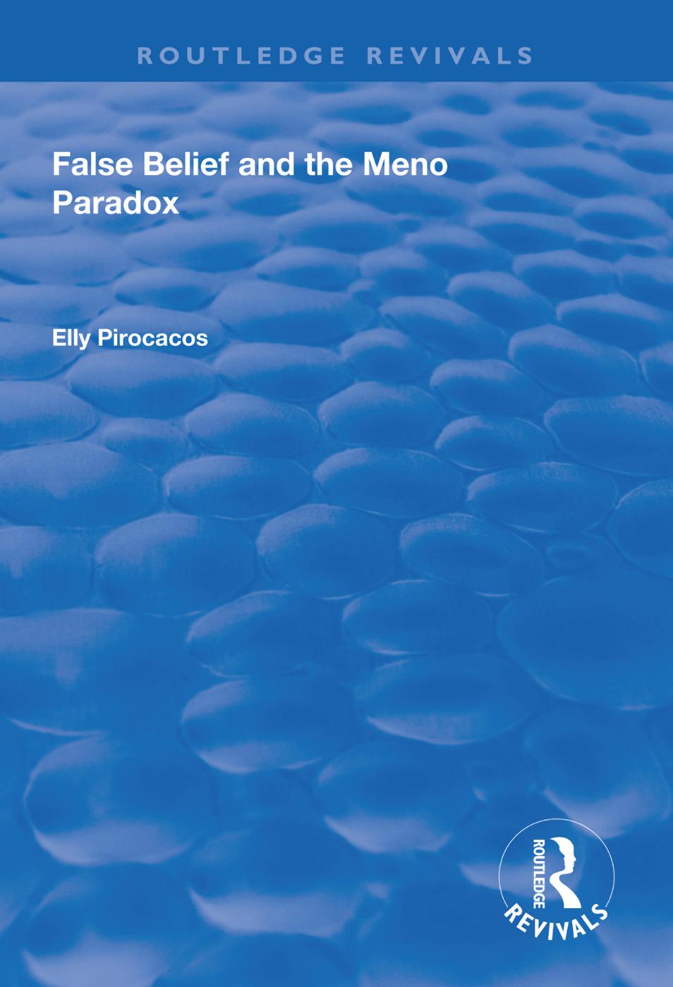 False Belief and the Meno Paradox