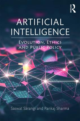 Artificial Intelligence: Evolution, Ethics and Public Policy book cover