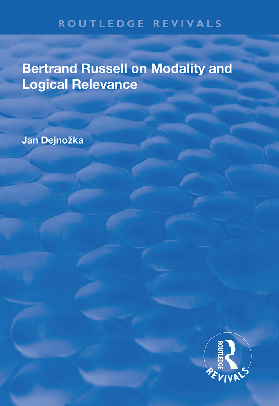 Bertrand Russell on Modality and Logical Relevance book cover