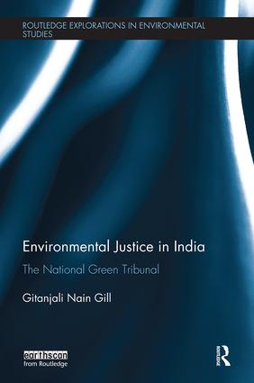 Environmental Justice in India: The National Green Tribunal book cover