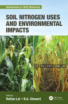 Soil Nitrogen Uses and Environmental Impacts: 1st Edition (Hardback) book cover