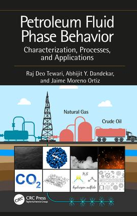 Petroleum Fluid Phase Behavior: Characterization, Processes, and Applications, 1st Edition (Hardback) book cover