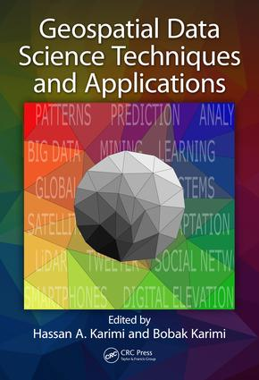 Geospatial Data Science Techniques and Applications: 1st Edition (Hardback) book cover