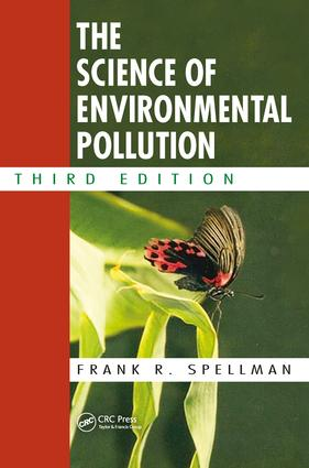 The Science of Environmental Pollution: 3rd Edition (Hardback) book cover