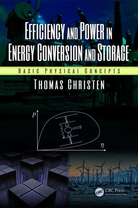 Efficiency and Power in Energy Conversion and Storage: Basic Physical Concepts, 1st Edition (Hardback) book cover
