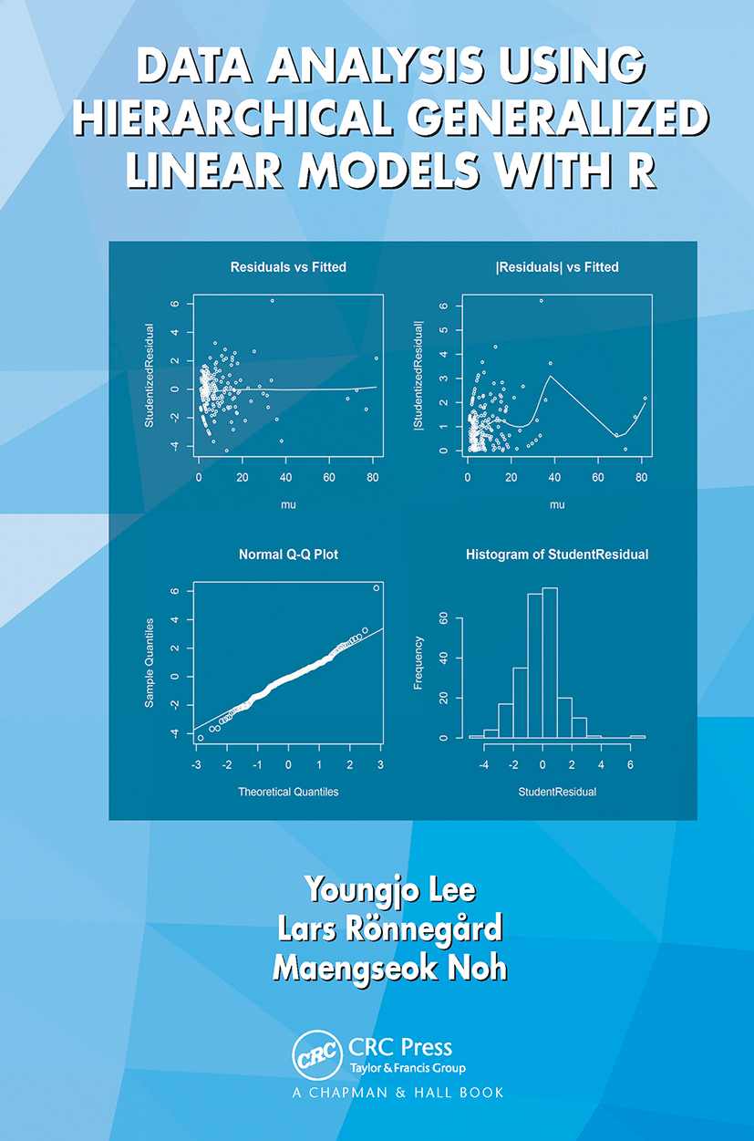 Data Analysis Using Hierarchical Generalized Linear Models with R: 1st Edition (Hardback) book cover
