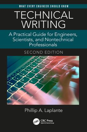 Technical Writing: A Practical Guide for Engineers, Scientists, and Nontechnical Professionals, Second Edition, 2nd Edition (Paperback) book cover