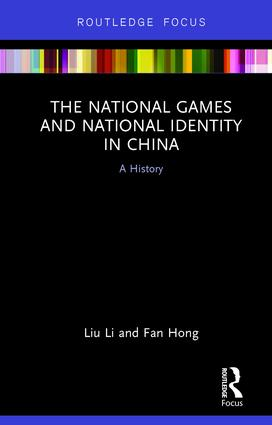 The National Games and National Identity in China: A History book cover