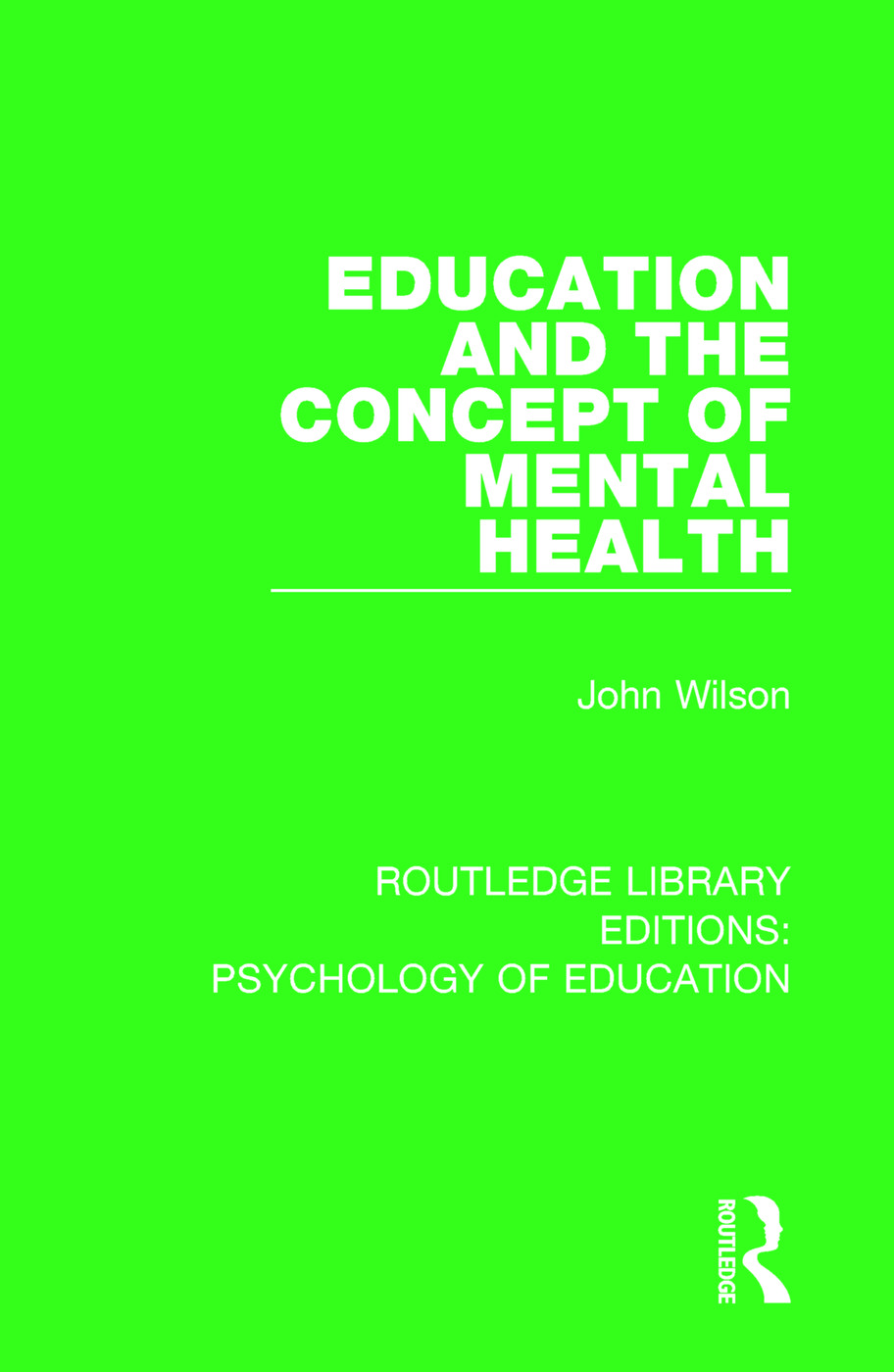 Education and the Concept of Mental Health: 1st Edition (Paperback) book cover