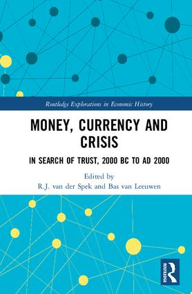 Money, Currency and Crisis: In Search of Trust, 2000 BC to AD 2000, 1st Edition (Hardback) book cover