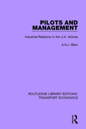 Pilots and Management: Industrial Relations in the U.K. Airlines book cover