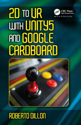 2D to VR with Unity5 and Google Cardboard: 1st Edition (Hardback) book cover
