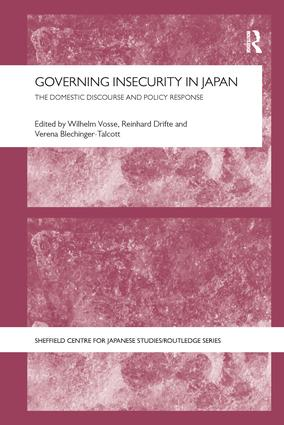 Governing Insecurity in Japan: The Domestic Discourse and Policy Response book cover