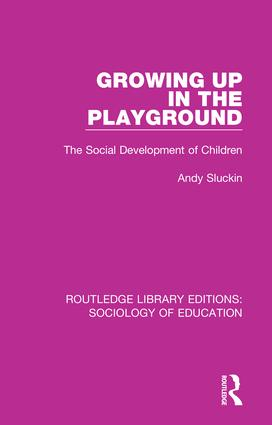 Growing up in the Playground: The Social Development of Children book cover