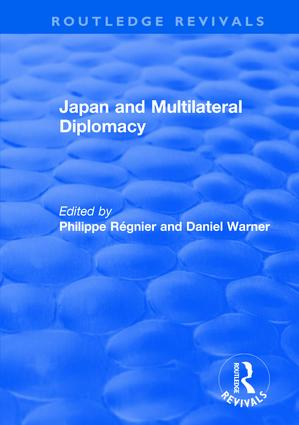 Japan and Multilateral Diplomacy book cover