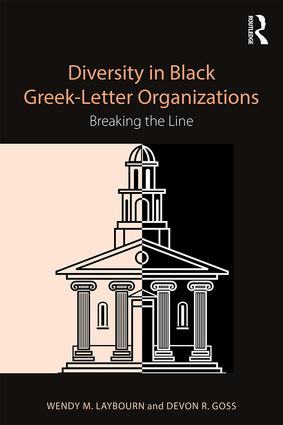 Diversity in Black Greek Letter Organizations: Breaking the Line, 1st Edition (Paperback) book cover