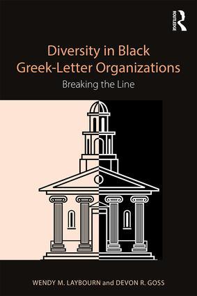 Diversity in Black Greek Letter Organizations: Breaking the Line book cover