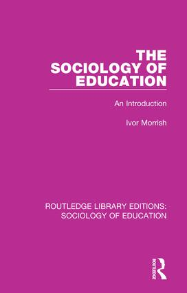 The Sociology of Education: An Introduction, 1st Edition (Paperback) book cover