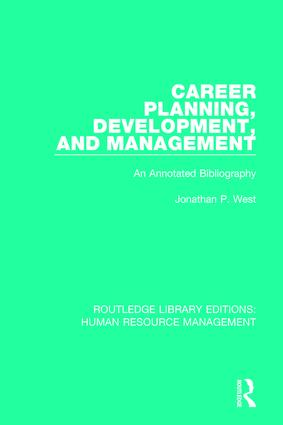 Career Planning, Development, and Management: An Annotated Bibliography, 1st Edition (Paperback) book cover