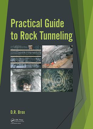 Practical Guide to Rock Tunneling: 1st Edition (Hardback) book cover