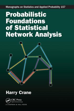 Probabilistic Foundations of Statistical Network Analysis: 1st Edition (Paperback) book cover