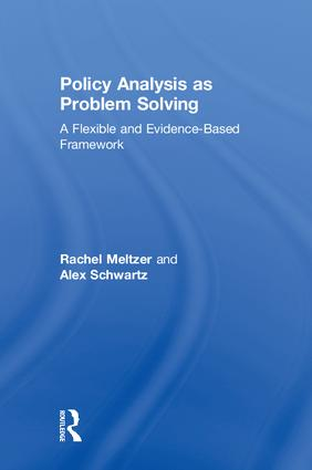 Policy Analysis as Problem Solving: A Flexible and Evidence-Based Framework, 1st Edition (Hardback) book cover