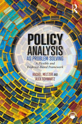 Policy Analysis as Problem Solving: A Flexible and Evidence-Based Framework book cover
