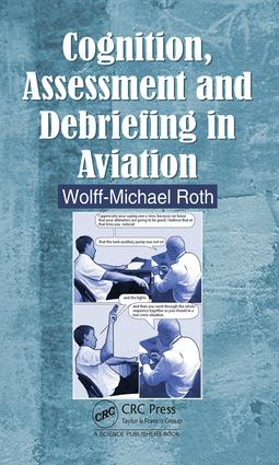 Cognition, Assessment and Debriefing in Aviation