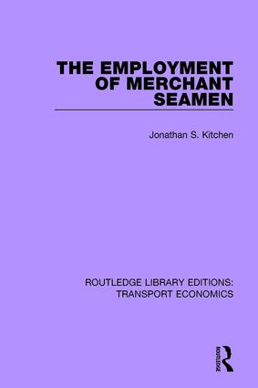 The Employment of Merchant Seamen: 1st Edition (Paperback) book cover