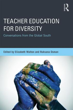 Teacher Education for Diversity: Conversations from the Global South, 1st Edition (Paperback) book cover