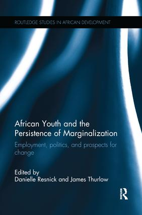 African Youth and the Persistence of Marginalization: Employment, politics, and prospects for change book cover