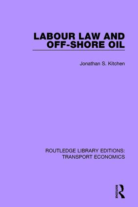 Labour Law and Off-Shore Oil: 1st Edition (Paperback) book cover