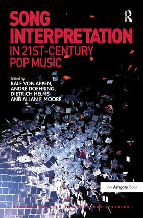 Song Interpretation in 21st-Century Pop Music: 1st Edition (Paperback) book cover