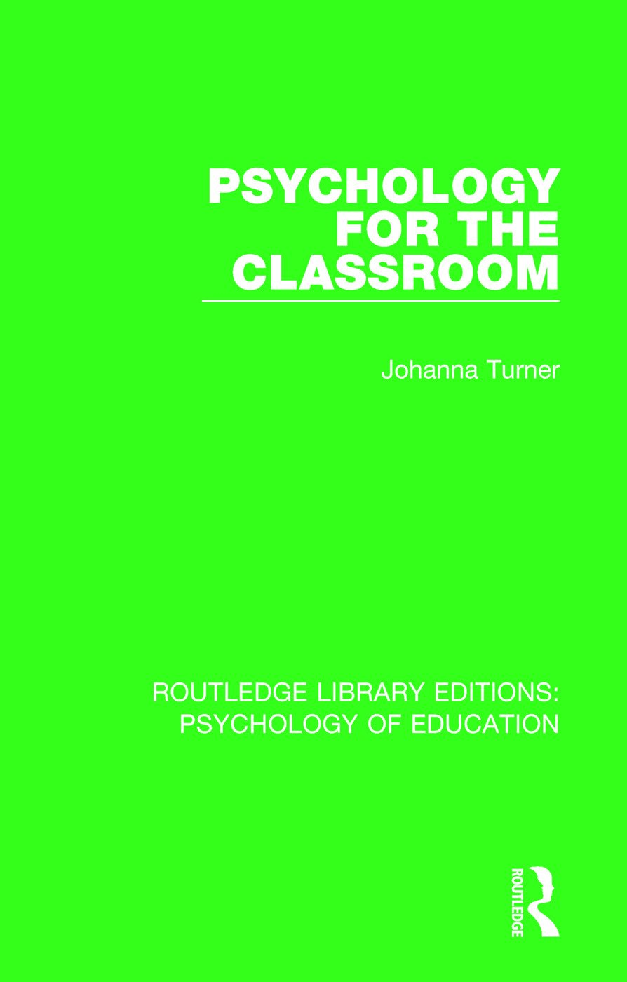 Psychology for the Classroom: 1st Edition (Paperback) book cover