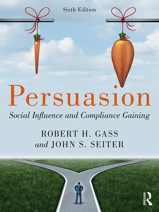 Persuasion: Social Influence and Compliance Gaining book cover