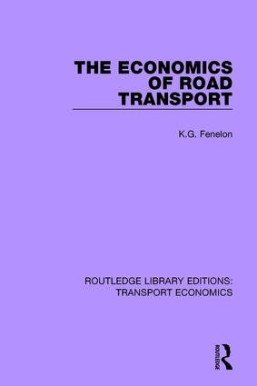 The Economics of Road Transport: 1st Edition (Paperback) book cover