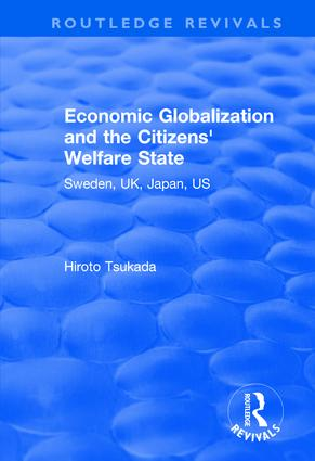 Economic Globalization and the Citizens' Welfare State: Sweden, UK, Japan, US book cover