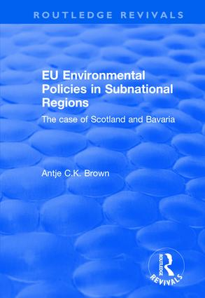 EU Environmental Policies in Subnational Regions: The Case of Scotland and Bavaria book cover