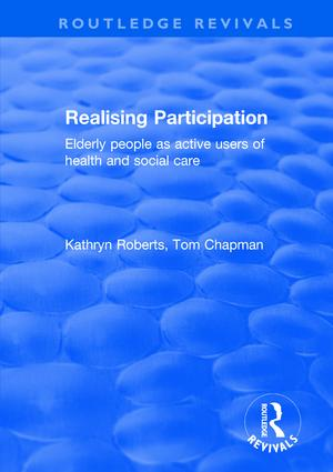 Realising Participation: Elderly People as Active Users of Health and Social Care book cover