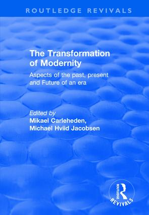 The Transformation of Modernity: Aspects of the Past, Present and Future of an Era book cover