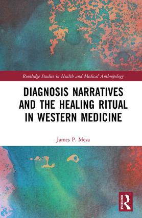 Diagnosis Narratives and the Healing Ritual in Western Medicine book cover