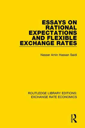Essays on Rational Expectations and Flexible Exchange Rates: 1st Edition (Paperback) book cover