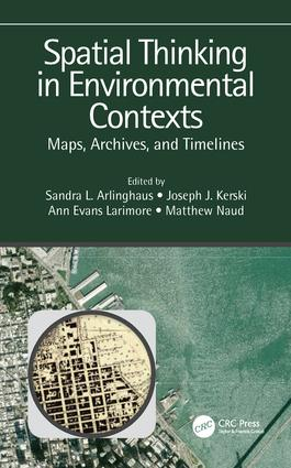 Spatial Thinking in Environmental Contexts: Maps, Archives, and Timelines book cover