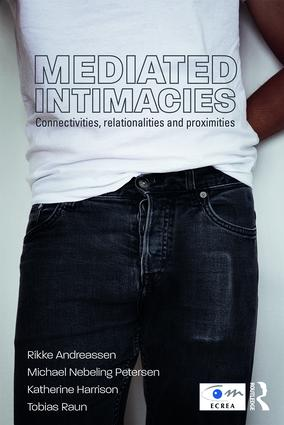 Mediated Intimacies: Connectivities, Relationalities and Proximities (Paperback) book cover