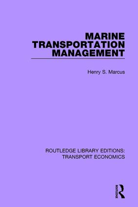 Marine Transportation Management: 1st Edition (Paperback) book cover