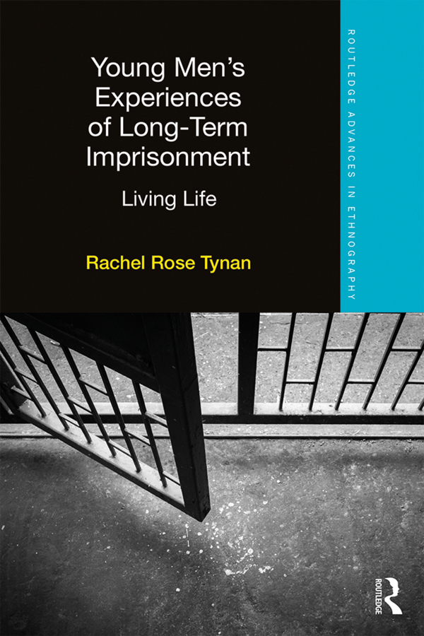 Young Men's Experiences of Long-Term Imprisonment: Living Life, 1st Edition (e-Book) book cover