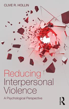 Reducing Interpersonal Violence: A Psychological Perspective book cover