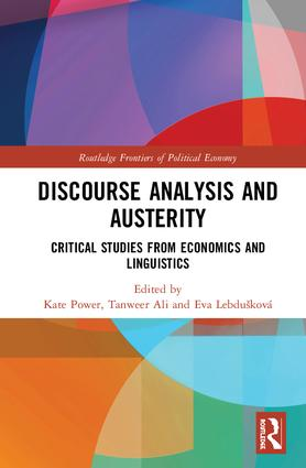 Discourse Analysis and Austerity: Critical Studies from Economics and Linguistics, 1st Edition (Hardback) book cover